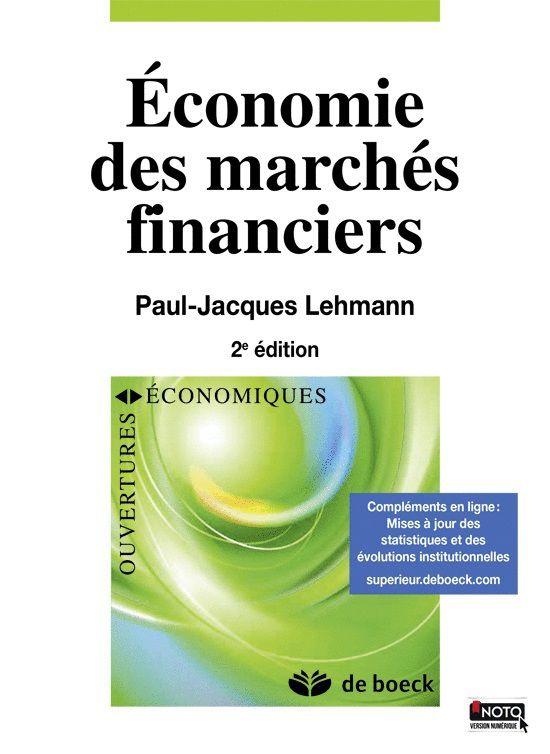 « Économie des marchés financiers »  2ème édition, de Paul-Jacques Lehmann