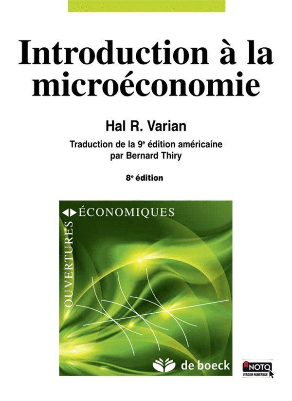 « Introduction à la Microéconomie » de Hal R. Varian 8ième édition