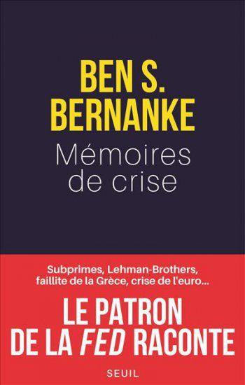 « Mémoires de crise » de Ben S. Bernanke