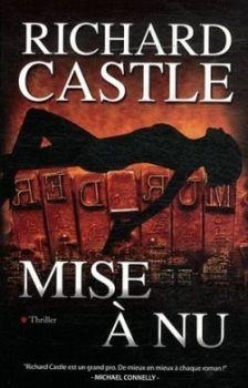 Mise à Nu / Richard Castle