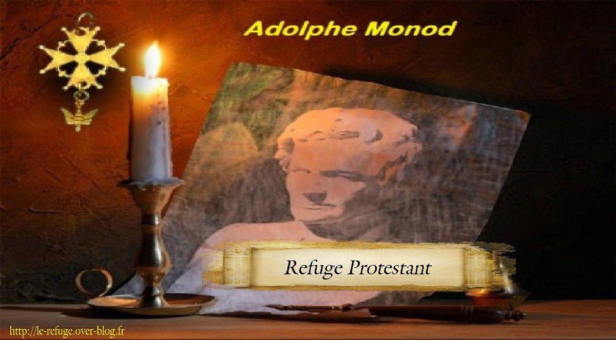 Adolphe Monod, sa vie.