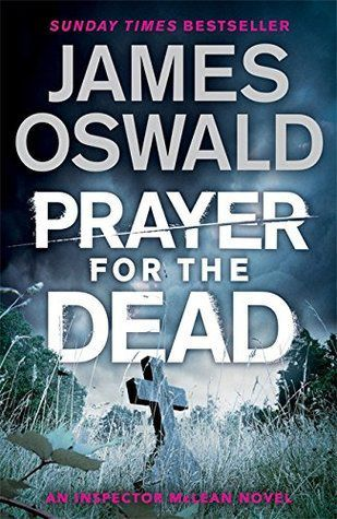 Prayer for the Dead. Un'indagine del detective Tony McLean