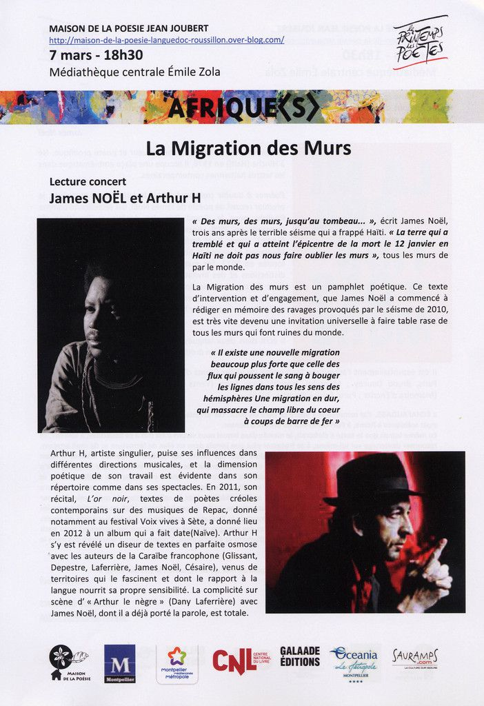 7 mars, La Migration des murs, James Noël et Arthur H
