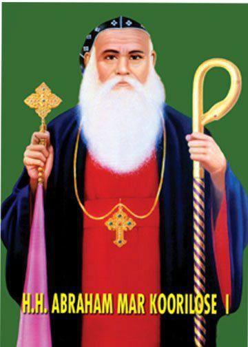 Un St Exorciste:St Abraham Koorilose Bava, 1er Métropolite de l'Eglise Syrienne du Malabar, grand thaumaturge /PRIERES