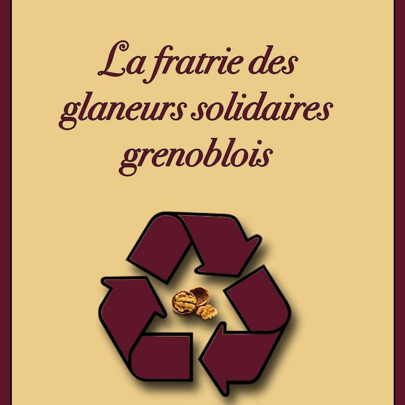 Bienvenue sur le blog de la fratrie des glaneurs solidaires grenoblois