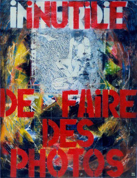 Seul, pas sage, comme ça, merci, tue-le - Acrylique et collages sur papier 65 x 50 cm - n°0532 - 04/1990 - Coll. Anne Prioux