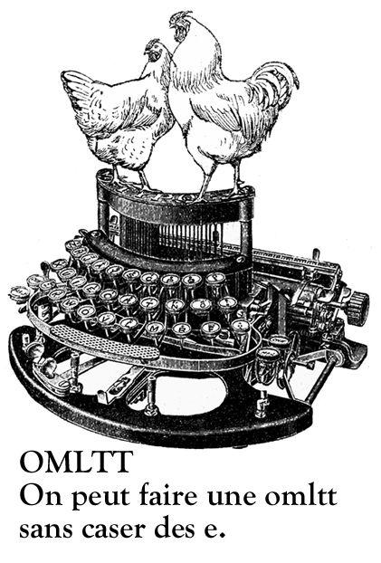 OMLTT : preuve que l'on peut faire une OMeLeTTe sans caser des e.
