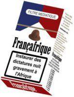 La FrançAfrique tue.