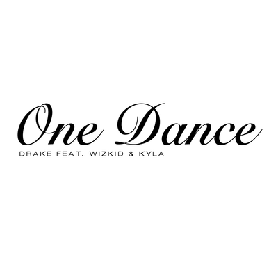 Drake, Kyla &amp&#x3B; Wizkid - One Dance