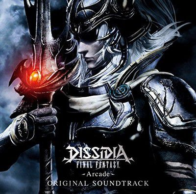 Final Fantasy Dissidia -Arcade- Soundtrack OST
