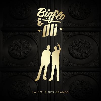 Bigflo &amp&#x3B; Oli - La Cour des Grands (Réédition) [Album]