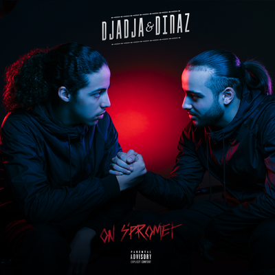 Djadja &amp&#x3B; Dinaz - On s'promet [Album]