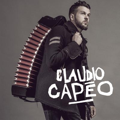 Claudio Capéo - Claudio Capéo [Album]