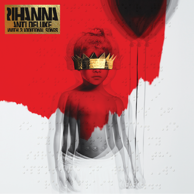 Rihanna - Anti (Platinum Edition) [Album]