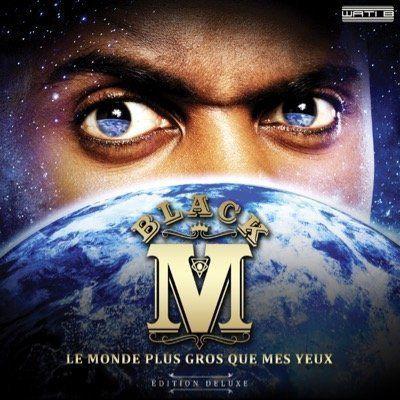 Black M - Les Yeux plus gros que le monde [Album]