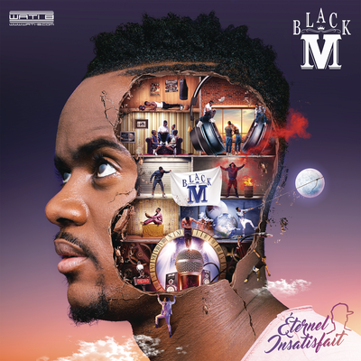 Black M - Éternel Insatisfait [Album]