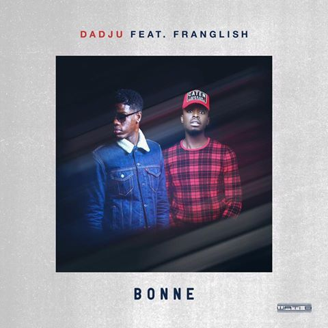 Dadju &amp&#x3B; Mr Franglish - Bonne