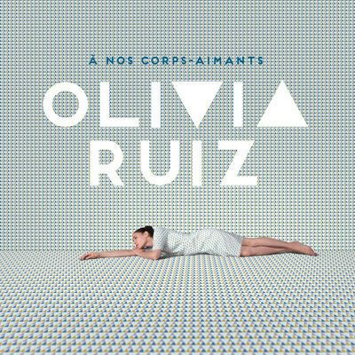 Olivia Ruiz - Ame en dentelle