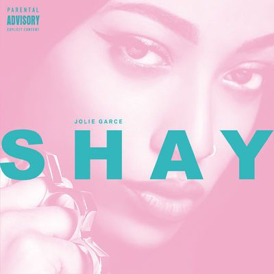 Shay - Jolie Garce [Album]