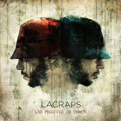 Lacraps - Les Preuves du temps