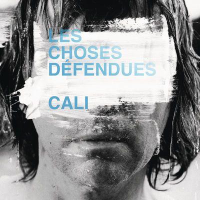 Cali - Les Choses défendues [Albums]