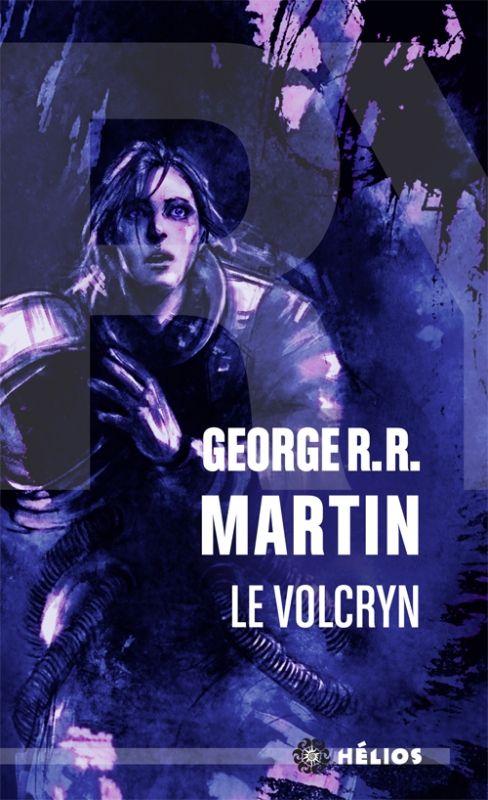 Le Volcryn de George R.R Martin