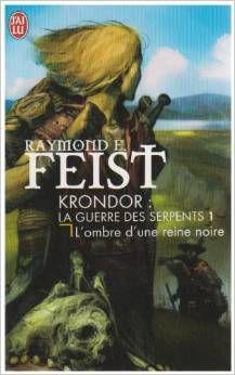 Krondor : La Guerre des Serpents, Tome 1 : L'ombre d'une reine noire de Raymond E. Feist