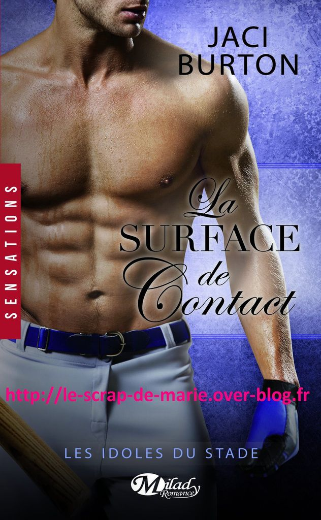 Les Idoles du Stade, Tome 5 : La surface de contact