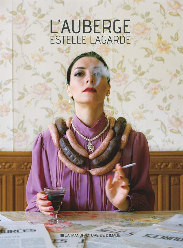 &quot&#x3B;L'auberge&quot&#x3B; - Estelle LAGARDE- Le livre