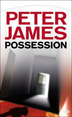&quot&#x3B;possession&quot&#x3B; - peter james