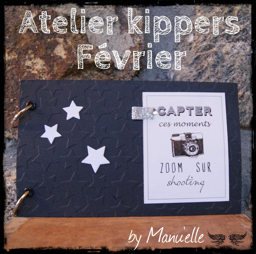 Atelier Kippers de février : &quot&#x3B;Capter ces moments&quot&#x3B;