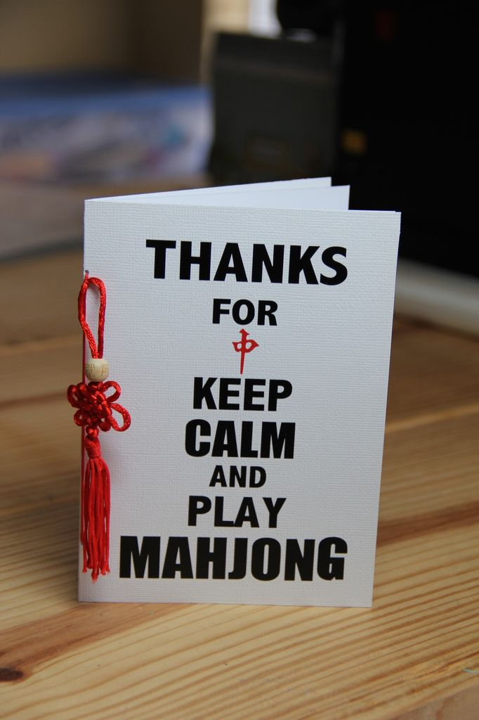Thanks for keep calm and play Mahjong.