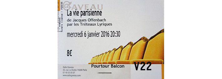 Billet pour une soirée de gaîté parisienne