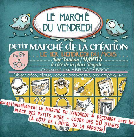 Le Marché du Vendredi 4 décembre : Nantes /exceptionnellement place des Petits Murs
