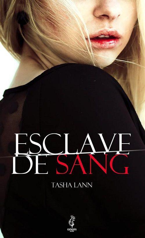 Esclave de Sang - Tasha Lann