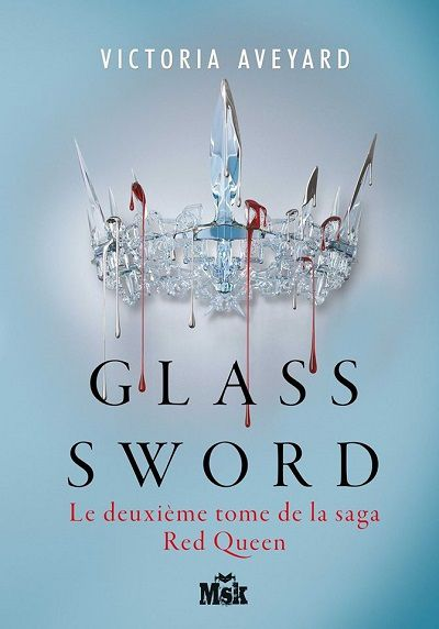 Glass Sword - Victoria Aveyard