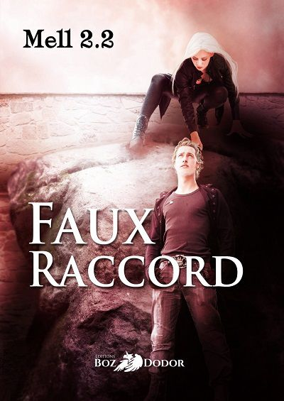 Faux Raccord - Mell 2.2