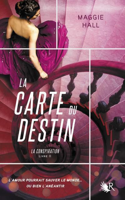 La Conspiration, tome 2 : La Carte du Destin - Maggie Hall