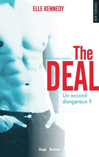 Off Campus, tome 1 : The Deal - Elle Kennedy