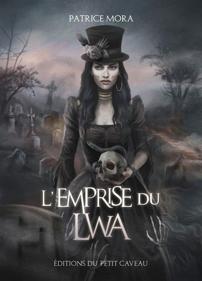 L'Emprise du Lwa - Patrice Mora