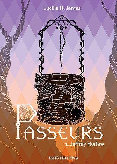 Jeffrey Horlaw, tome 1 : Passeurs - Lucille H. James