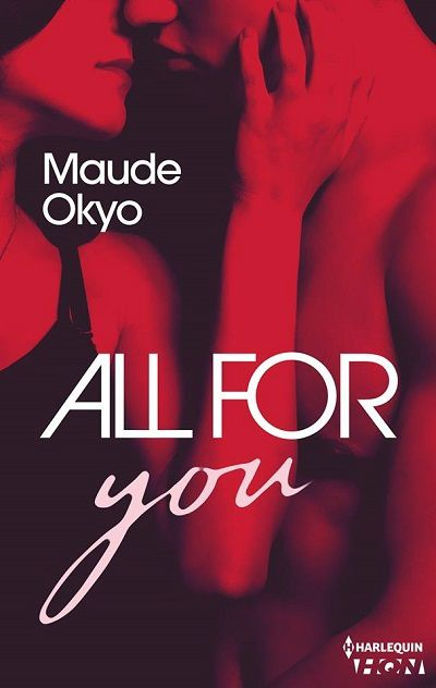 Sexy Coach, tome 1 : All for You - Maude Okyo