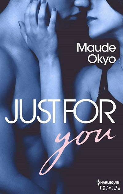 Sexy Coach, tome 2 : Just for You - Maude Okyo