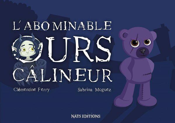 L'Abominable Ours Câlineur - Clémentine Ferry et Sabrina Moguez