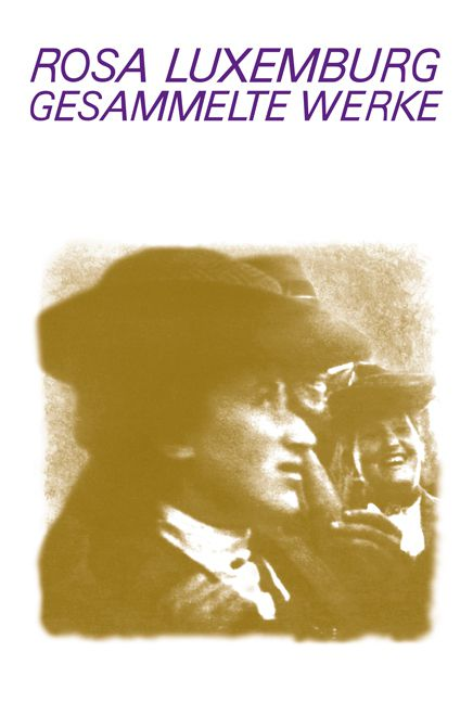 Parution en Allemagne du tome 7/1 des Gesammelte Werke de Rosa Luxemburg chez Dietz Verlag