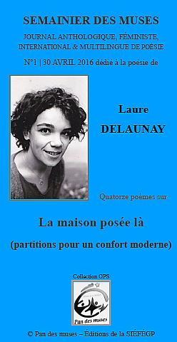 © Crédit photo : couverture du Semainier des muses illustrée par la photo de Laure Delaunay