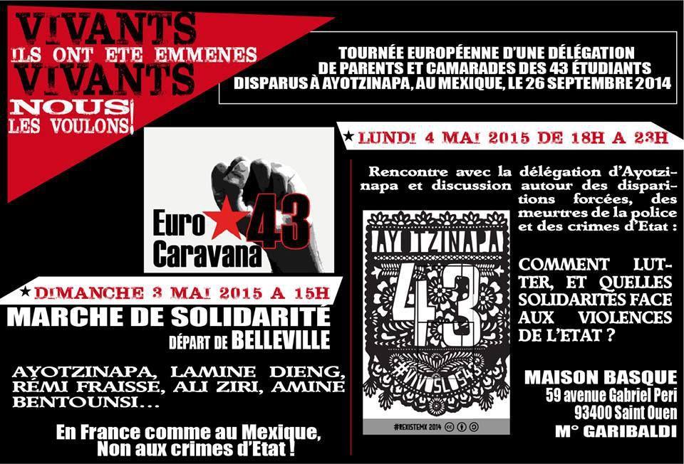 Tournée d'une délégation d'Ayotzinapa à Paris, marche le 3 mai et rencontre le 4 mai.&quot&#x3B;Ayotzinapa, Lamine Dieng, Rémi Fraisse, Ali Ziri, Amine Bentounsi… En France comme au Mexique, non aux crimes d'Etat ! »