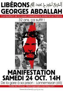 Pour la libération de Georges Ibrahim Abdallah. Rendez-vous samedi 24 octobre à 14h devant la gare pour partir en manifestation vers la prison de Lannemezan.