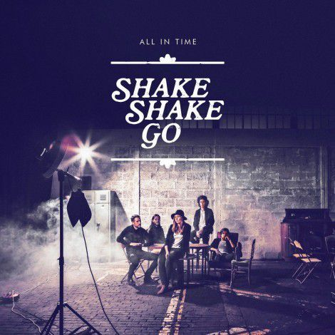 Shake Shake Go « All In Time »