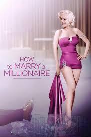 Comment épouser un millionnaire ? (How To Marry A Millionaire?)